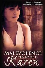 Malevolence Thy Name Is Karen by Joan Sample (2014, Paperback)