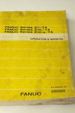 Fanuc Series 21i-Ta, 210i-Ta ,210is-Ta Operators Manual