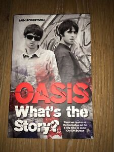 OASIS WHAT'S THE STORY by IAIN ROBERTSON new paperback book