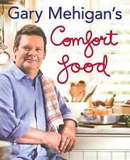 Recipe Book: Comfort Food by Gary Mehigan (Hardback, 2010)