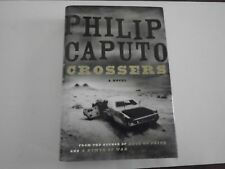 Crossers by Philip Caputo (2009, HC/DJ) 1st Edition