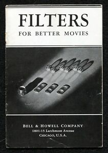 Vintage Early 1900's Bell & Howell, Filters for Better Movies Brochure, 18 pages