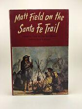 CLYDE & MAC REED PORTER Matt Field on the Santa Fe Trail 1st/1st HB/DJ