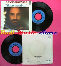 LP 45 7''DEMIS ROUSSOS Ainsi soit-il Un coeur qui bat pour toi 1977 no cd mc*dvd