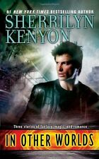 In Other Worlds (Paranormal Romance (Berkley)), Sherrilyn Kenyon, Very Good Book