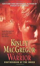 The Warrior (Brotherhood of the Sword, Book 3) by Kinley MacGregor