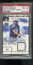 2003 Skybox L.E. Sky's The Limit Peyton Manning Game  Jersey PSA Graded Card NFL