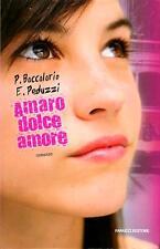 Amaro dolce amore. di Pierdomenico Baccalario e Elena Peduzzi - Ed. Fanucci