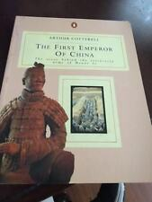 The First Emperor of China by Arthur Cotterell 1989 Penguin