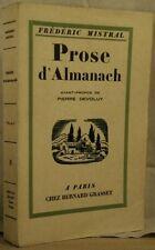 MISTRAL PROSE D'ALMANACH Grasset 1926 numéroté pur fil NON COUPÉ TBE
