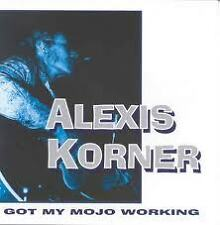 KORNER ALEXIS- GOT MY MOJO WORKING. CD.