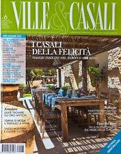 VILLE & CASALI italienische Zeitschrift Juni 2018 - 164 Seiten Luxus Immobilien