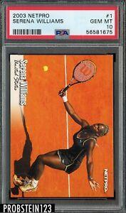2003 Netpro Serena Williams PSA 10 Gem Mint Rookie RC #1