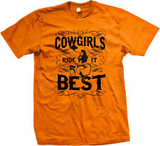 Cowgirls Ride It Best Rodeo Flirty Mechanical Bull Joke Funny Humor Mens T-shirt