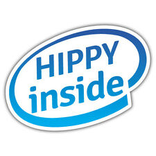 HIPPY INSIDE sticker 112 x 86mm mr Oilcan exclusive sticker