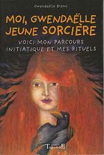 Livre moi, Gwendaëlle Jeune Sorcière  Gwendaëlle Brenn book