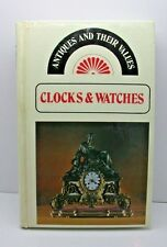 Antiques And Their Values (Clock & Watches) by Tony Curtis Vintage Watch Read 8A