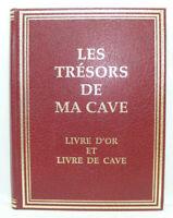 LES TRÉSORS DE MA CAVE 1989 Livre d'Or et Livre de Cave Vin NEUF Jamais utilisé