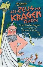 Als Zeus der Kragen platzte: Griechische Sagen neu erzäh... | Buch | Zustand gut