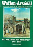 Zeitschrift Waffen-Arsenal Band 145, KFZ-Anhänger der Wehrmacht 1935-1945