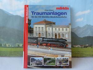 Traumanlagen für die Märklin Eisenbahn von Klaus Eckert      86/859