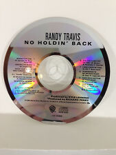 Randy Travis - No Holdin' Back   - Music CD Disc Only - Replacement Disc