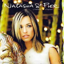 CD audio.../...NATASHA St PIER.../...L'INSTANT D'APRES.....