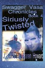 NEW Siriusly Twisted (Swagger Vasa Chronicles) (Volume 4) by J Jones