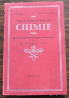 Traité élémentaire de CHIMIE - 1948 - L. Troost, L. Péchard, G. Champetier
