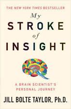 My Stroke of Insight, Jill Bolte Taylor, New