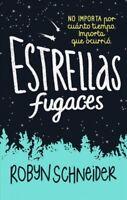 Estrellas fugaces / Extraordinary Means, Paperback by Schneider, Robyn; Simo,...