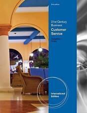 21st Century Business: Customer Service, Student Edition, International Edition