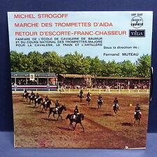 FANFARE DE L ECOLE DE CAVALERIE DE SAUMUR Michel Strogoff VEGA LDP5547 Militaire