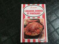 Livre - Recettes cuisine - CANARDS. DINDES ET PINTADES