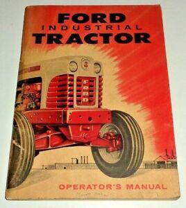 Ford 1801 1821 1841 Industrial Gas Tractor Operators Manual ORIGINAL 1958 SE6895