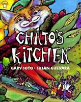 Chato's Kitchen: By Gary Soto, Susan Guevara