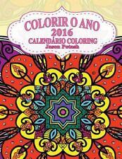 O Alívio de Tensões Adulto Desenhos para Colorir: Colorir o Ano-2016...