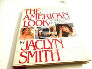The AMERICAN LOOK by JACLYN SMITH how it can be yours