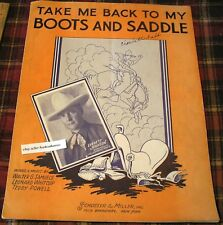 TAKE ME BACK TO MY BOOTS AND SADDLE 1935 Rodeo Western Sheet Music Song Book