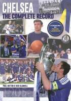Chelsea: The Complete Record, Paul Dutton,Rick Glanvill, New,