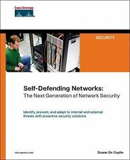 Cisco Systems Self-Defending Networks The Next Generation of Network Security