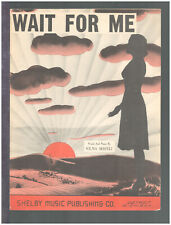 Wait For Me 1942 WWII Detroit MI Vintage Sheet Music
