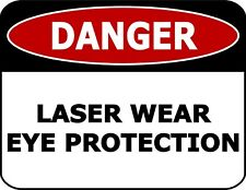 """Danger Laser Wear Eye Protection"" OSHA Safety Warehouse Office Sign"