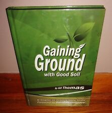 GAINING GROUND WITH GOOD SOIL-Evangelism & Discipleship Training-SUPERB Book HC!