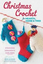 Christmas Crochet for Hearth, Home, and Tree by Edie Eckman (Paperback, 2014)