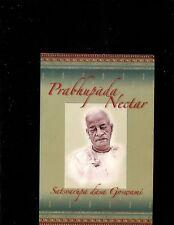 Prabhupada Nectar by Satsvarupa Dasa Goswami (1996, Paperback)