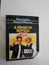Arbore D'Agostino IL PEGGIO DI NOVELLA 2000 (42 B 3)