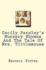 Cecily Parsley's Nursery Rhymes Tale Mrs Tittlemouse by Potter Beatrix