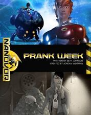 Nanovor: Prank Week, Seth Johnson, New Book