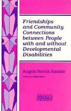 Friendships and Community Connections Between People With and Without Developmen